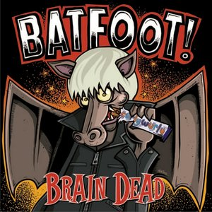 Image for 'Batfoot!'s Back in Town'