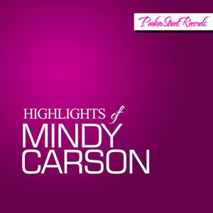 Image for 'Highlights of Mindy Carson'