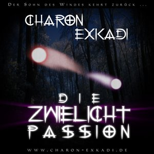Image for 'Die zwielicht Passion (CD 1)'
