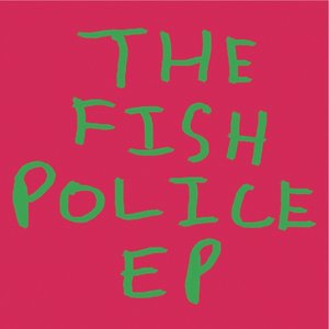 Image for 'The Fish Police EP'