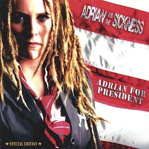 Image for 'Adrian for President'