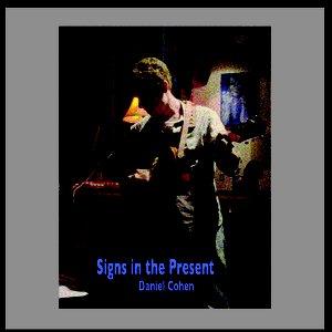 Bild für 'Signs In The Present'