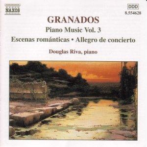 Bild för 'GRANADOS: Escenas Romanticas / Allegro de concierto / Capricho espanol'