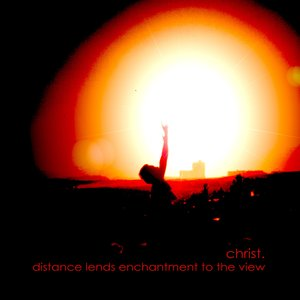 Image for 'Distance Lends Enchantment to the View'