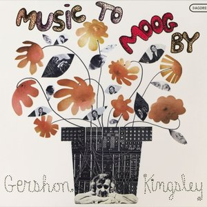 Immagine per 'Music To Moog By Gershon Kingsley'