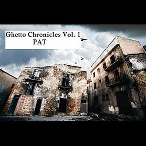 Image for 'Ghetto Chronicles, Vol. 1'