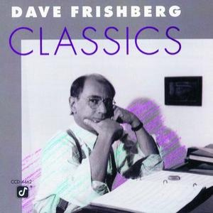 Image for 'Dave Frishberg Classics'