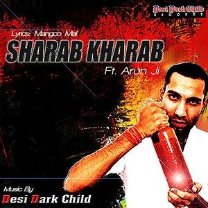Image for 'Sharab Kharab (feat. Arun Ji)'