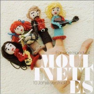 Image for 'Für eine handvoll Moulinettes - 10 Jahre verstrickt'