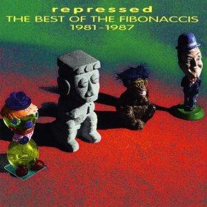 Imagen de 'Repressed: The Best of the Fibonaccis (1981-1987)'