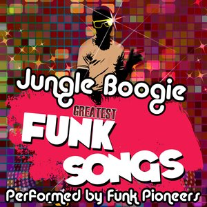 Image for 'Jungle Boogie - Greatest Funk Songs'