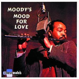 Image for 'Moody's Mood For Love'