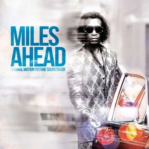 Image for 'Miles Ahead (Original Motion Picture Soundtrack)'
