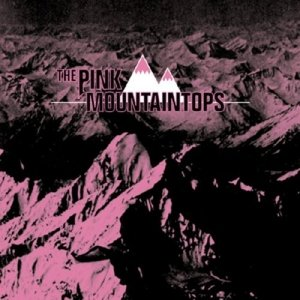 Image for 'The Pink Mountaintops'