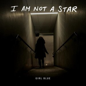 Image for 'I Am Not a Star'