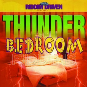 Image for 'Riddim Driven: Thunder and Bedroom'