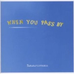 Image for 'When you pass by'