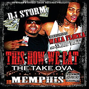 Image for 'This Is How We Eat- The Take Ova; Memphis'