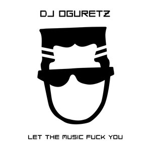 Image for 'Let The Music Fuck You'