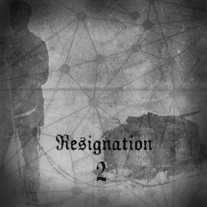 Bild für 'Resignation 2'