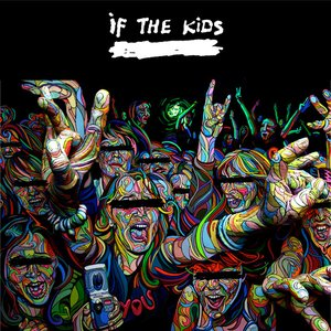 Image for 'If The Kids'