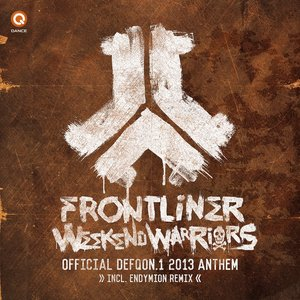 Image for 'Weekend Warriors (Defqon.1 Anthem 2013)'