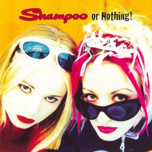 Image for 'Shampoo Or Nothing!'