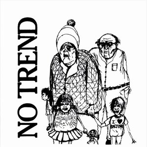 Image for 'No Trend: The Early Months'