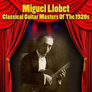 Image for 'Classical Guitar Masters Of The 1920s'