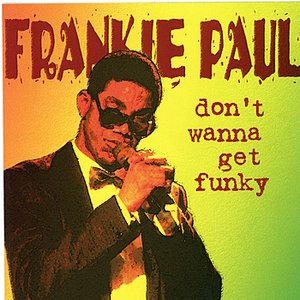 Image for 'Don't Wanna Get Funky'