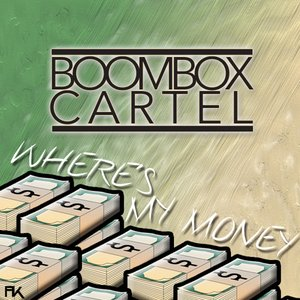 Image for 'Where's My Money'