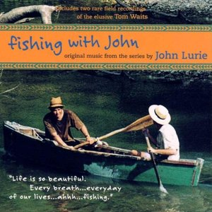 Image for 'Fishing With John [TV Soundtrack]'
