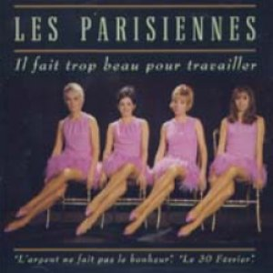 Bild för 'Il Fait Trop Beau Pour Travailler'