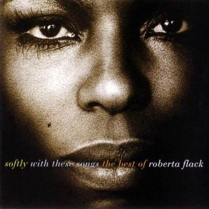 Imagem de 'Softly With These Songs The Best Of Roberta Flack'