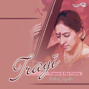 Image for 'Trayi – Tripura & The Trinity'