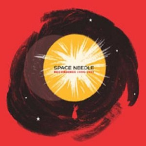 Image for 'Space Needle: Recordings 1994-1997'