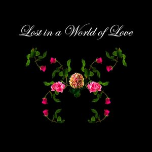 Image for 'Lost in a World of Love'