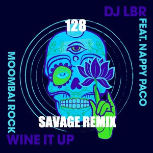 Image for 'Wine It Up (feat. Nappy Paco) [Moombai Rock]'