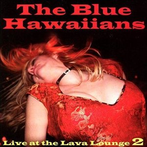 Image for 'Live At The Lava Lounge 2'