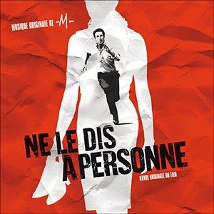 Image pour 'Ne Le Dis À Personne'