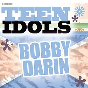 Image for 'Teen Idols - Bobby Darin'