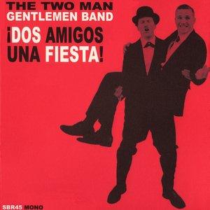 Image for '¡Dos Amigos, Una Fiesta!'