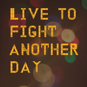 Image for 'Live to fight another day'
