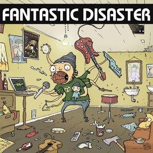 Imagen de 'Fantastic Disaster'