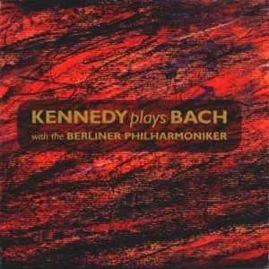 Immagine per 'Kennedy plays Bach with the Berliner Philharmoniker'