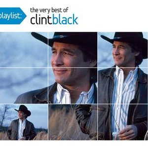 Image for 'Playlist: The Very Best Of Clint Black'