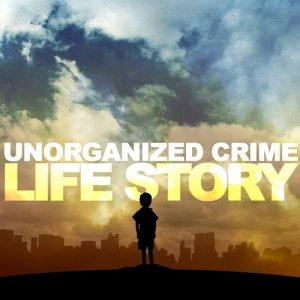 Image for 'Unorganized Crime'