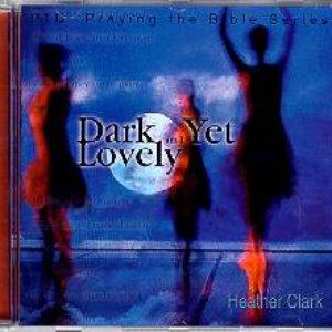 Image for 'Dark Yet Lovely'