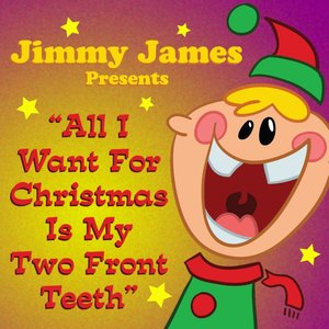 Image for 'All I Want For Christmas Is My Two Front Teeth'