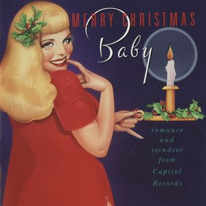 Image for 'Merry Christmas, Baby: Romance and Reindeer from Capitol'